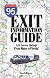 The I-95 Exit Information Guide, Tom Gilligan, 0971985723