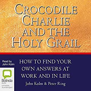 Crocodile Charlie and the Holy Grail Audiobook