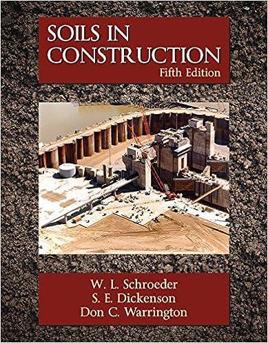 Amazon soils in construction ebook w l schroeder s e amazon soils in construction ebook w l schroeder s e dickenson don c warrington kindle store fandeluxe Gallery