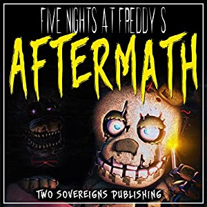Five Nights at Freddy's: Aftermath Audiobook