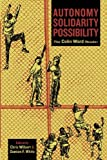 Autonomy, Solidarity, Possibility, Colin Ward, 1849350205