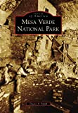Mesa Verde National Park, Duane A. Smith, 0738569461
