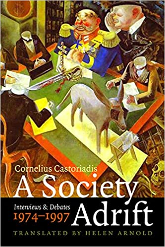 Resultado de imagen de castoriadis society adrift