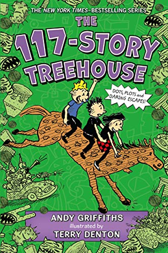 The 117-Story Treehouse: Dots, Plots & Daring Escapes! (The Treehouse Books)