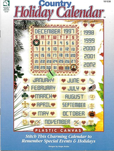Country Holiday Calendar (Plastic Canvas) (Stitch This Charming Calendar to Remember Special Events & Holidays) (Calendar Canvas Plastic)