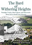 The Bard of Withering Heights: Nostalgic Truths, Observations, and Wisecracks about Life in Small-Town America