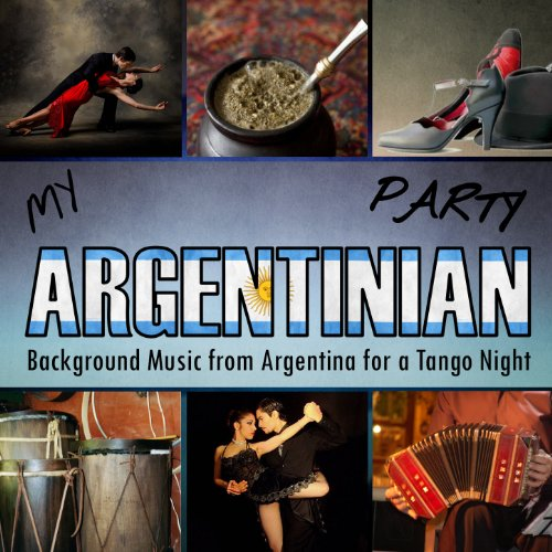 Pedro Vargas Stream or buy for $8.99 · My Argentinian Party. Backgrou.