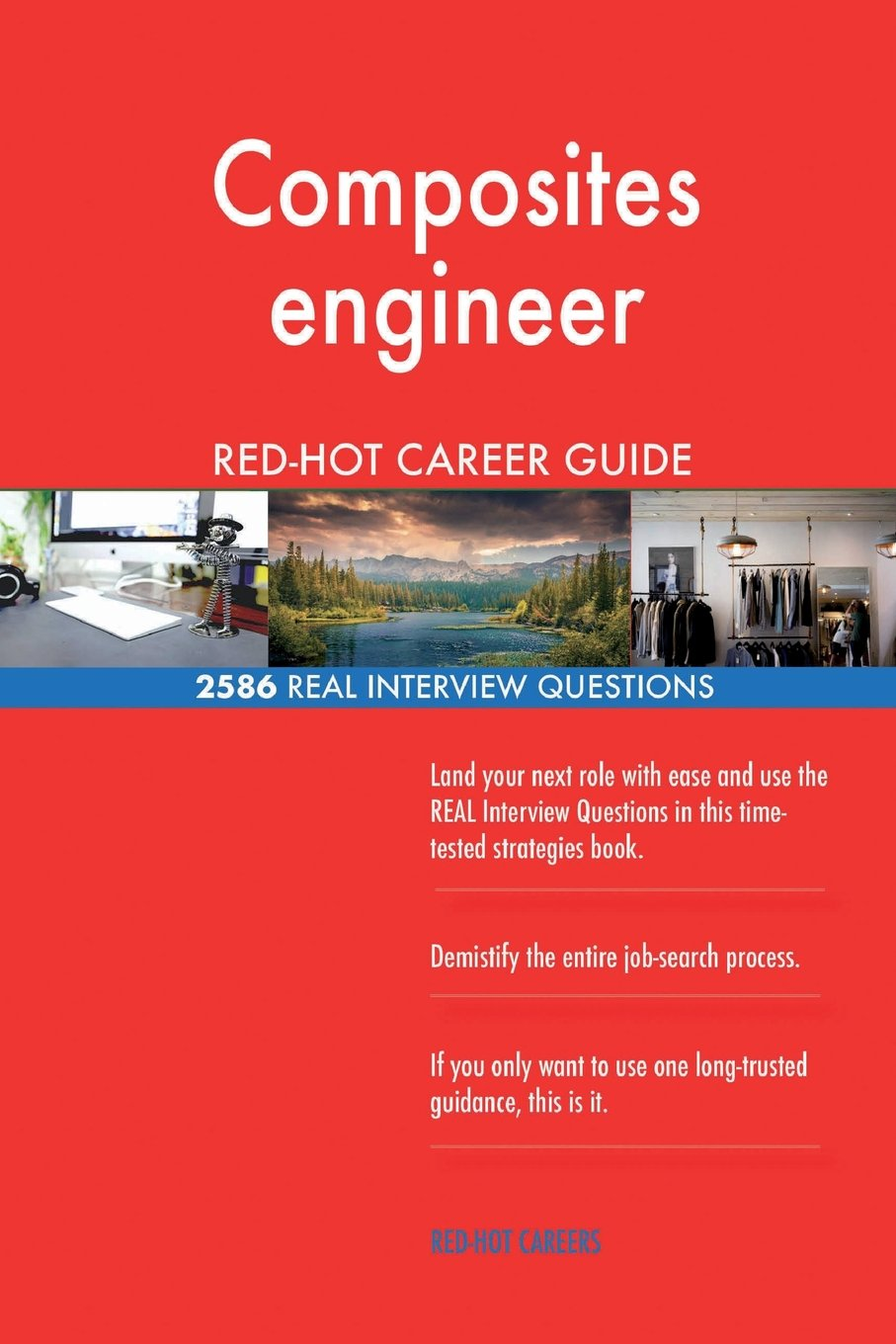 Composites engineer RED-HOT Career Guide; 2586 REAL Interview Questions pdf