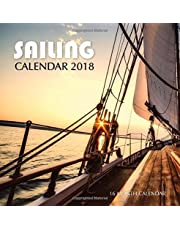 Sailing Calendar 2018: 16 Month Calendar