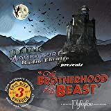 The Brotherhood of the Beast - Dark Adventure Radio Theatre