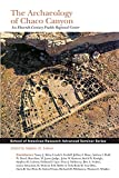 img - for The Archaeology of Chaco Canyon: An Eleventh-Century Pueblo Regional Center (School for Advanced Research Advanced Seminar Series) book / textbook / text book