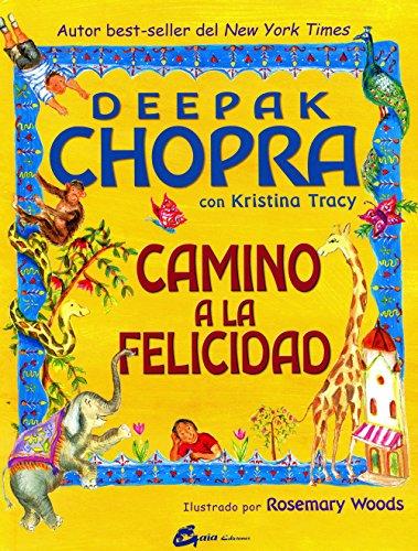 Camino a la felicidad (El Camino De La Felicidad Jorge Bucay)
