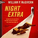 Night Extra Audiobook by William P. McGivern Narrated by Johnny Heller