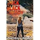 Thick Black Theory: A Symbiont Wars Book (Symbiont Wars Universe)