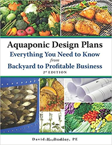 Aquaponic Design Plans, Everything You Need to Know: from Backyard ...