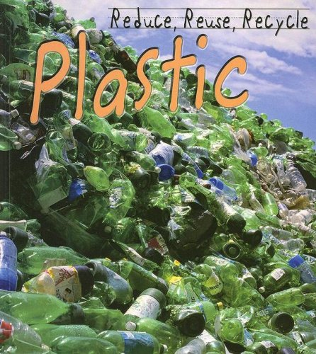 Library Book: Reduce, Reuse, Recycle Plastic (Rise and Shine) National Geographic Learning
