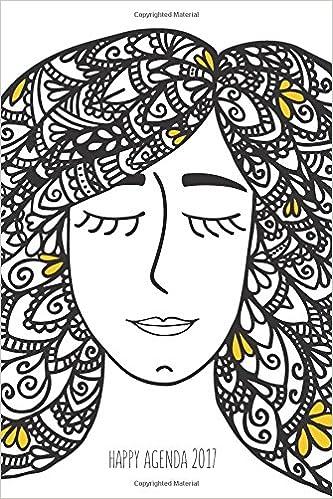 Happy Agenda 2017: Zentangle Girl: Agenda ilustrada para colorear y ...