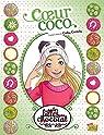 Les filles au chocolat, tome 4 : Coeur coco (BD) par Sébastien