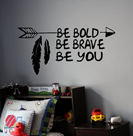 Saniwa Boys Room Wall Decals Be Bold Brave You Vinyl Decal Inspirational Quotes