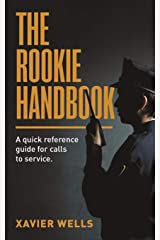 THE ROOKIE HANDBOOK: A quick reference guide to calls for service. Paperback