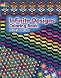 Infinite Designs Coloring Book (Dover Design Coloring Books)