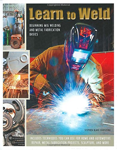 learn-to-weld-beginning-mig-welding-and-metal-fabrication-basics