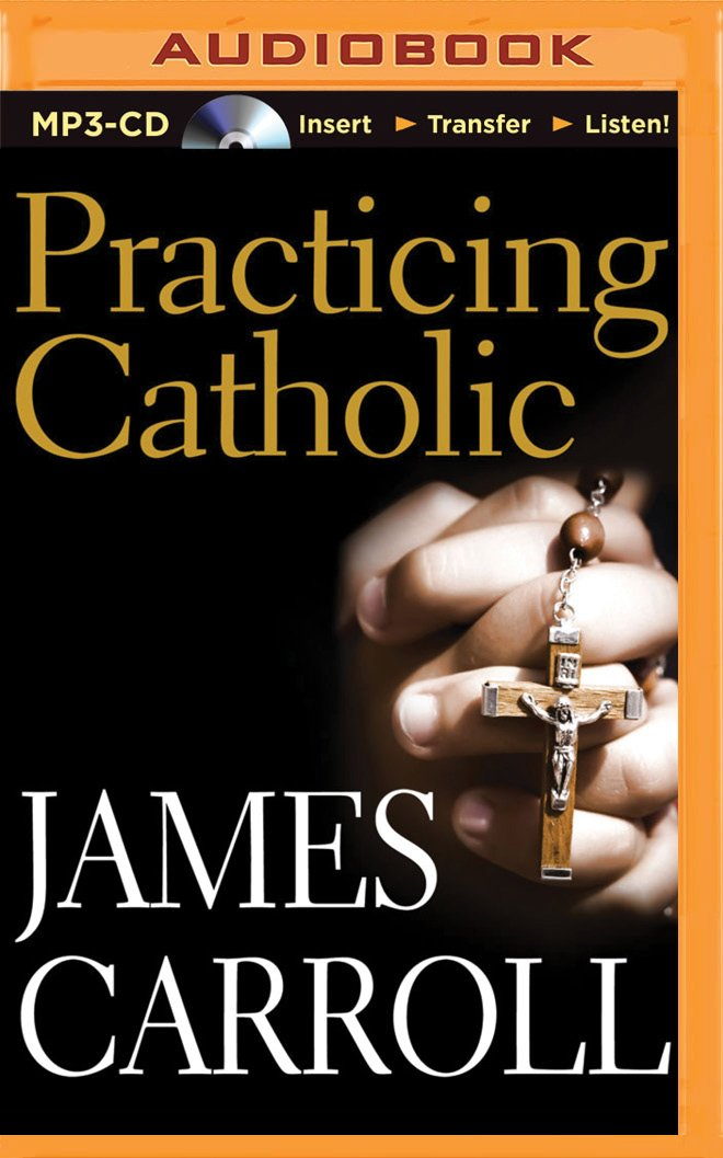 Practicing Catholic ebook