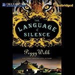 The Language of Silence | Peggy Webb