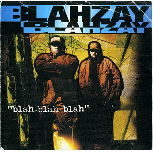 Blahzay Blahzay - Blah Blah Blah (1996) [FLAC] Download