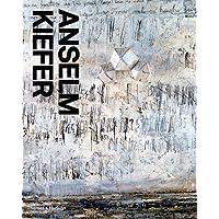 Anselm Kiefer: A Monograph