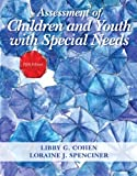 Assessment of Children and Youth with Special Needs, Pearson eText with Loose-Leaf Version - Access Card Package (5th Edition)