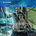 Otherworld Renegade Audiobook by Jane Godman Narrated by Saskia Maarleveld