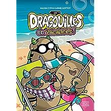 Les dragouilles en vacances! (French Edition)