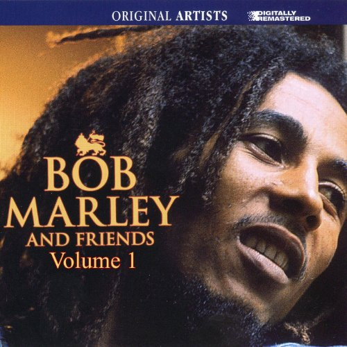 Bob Marley And Friends Volume 1