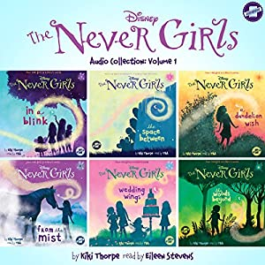 The Never Girls Audio Collection, Volume 1 Audiobook