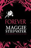 Forever: 3 (Wolves of Mercy Falls 3)