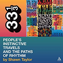 A Tribe Called Quest's 'People's Instinctive Travels and the Paths of Rhythm' (33 1/3 Series)