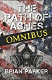 The Path of Ashes: Omnibus Edition