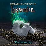 The Hollow Boy: Lockwood & Co., Book 3 | Jonathan Stroud