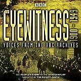 Eyewitness 1900-1949