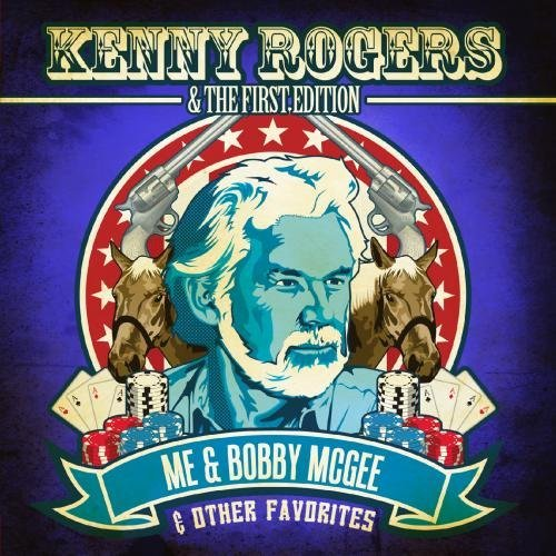 KENNY ROGERS - Me And Bobby Mcgee & Other Favorites (Digitally Remastered) By Kenny Rogers & The First Edition (2012-08-08) - Zortam Music