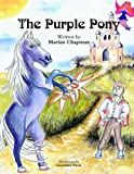 The Purple Pony, Marian Chapman, 1413423639