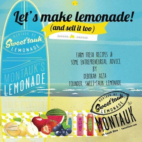 Let's Make Lemonade (and sell it too) by Deborah Aiza