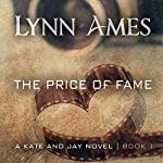 The Price of Fame   Lynn Ames