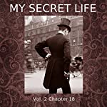 My Secret Life: Volume Two Chapter Eighteen | Dominic Crawford Collins