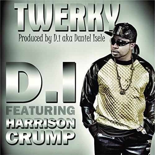 Twerky (feat. Harrison Crump) - Single