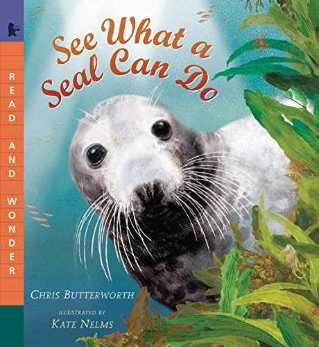 (See What a Seal Can Do (Read and Wonder))