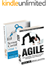 Agile Product Management: ( Box set ) Scrum Master Certification: PSM 1 Exam Preparation &  Agile: The Complete Overview of Agile Principles and Practices ... software development) (English Edition)