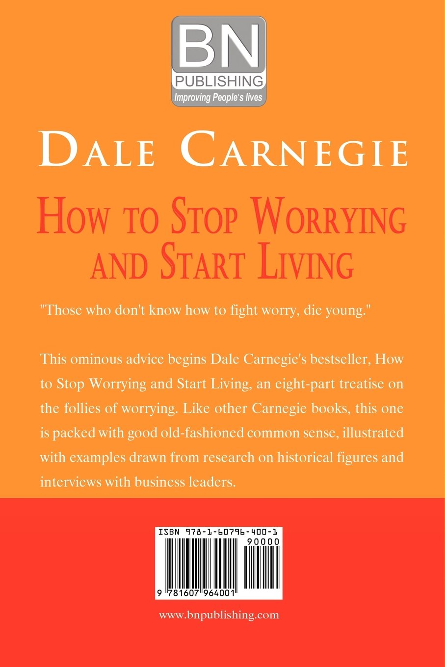 How to Stop Worrying and Start Living: Amazon.co.uk: Dale Carnegie:  9781607964001: Books