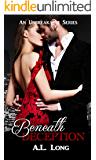 Beneath Deception: An Unbreakable Series (Romantic Suspense)